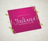 Juliana Fashion Club.
