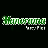 Manorama Party Plot.