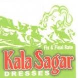 Kala Sagar Dresses.