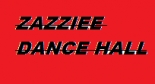 Zazziee Dancing Hall.