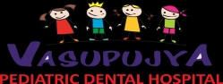 Vasupujya Pediatric Dental Hospital.