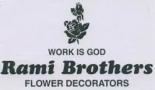 Rami Brothers Flower Decorators.